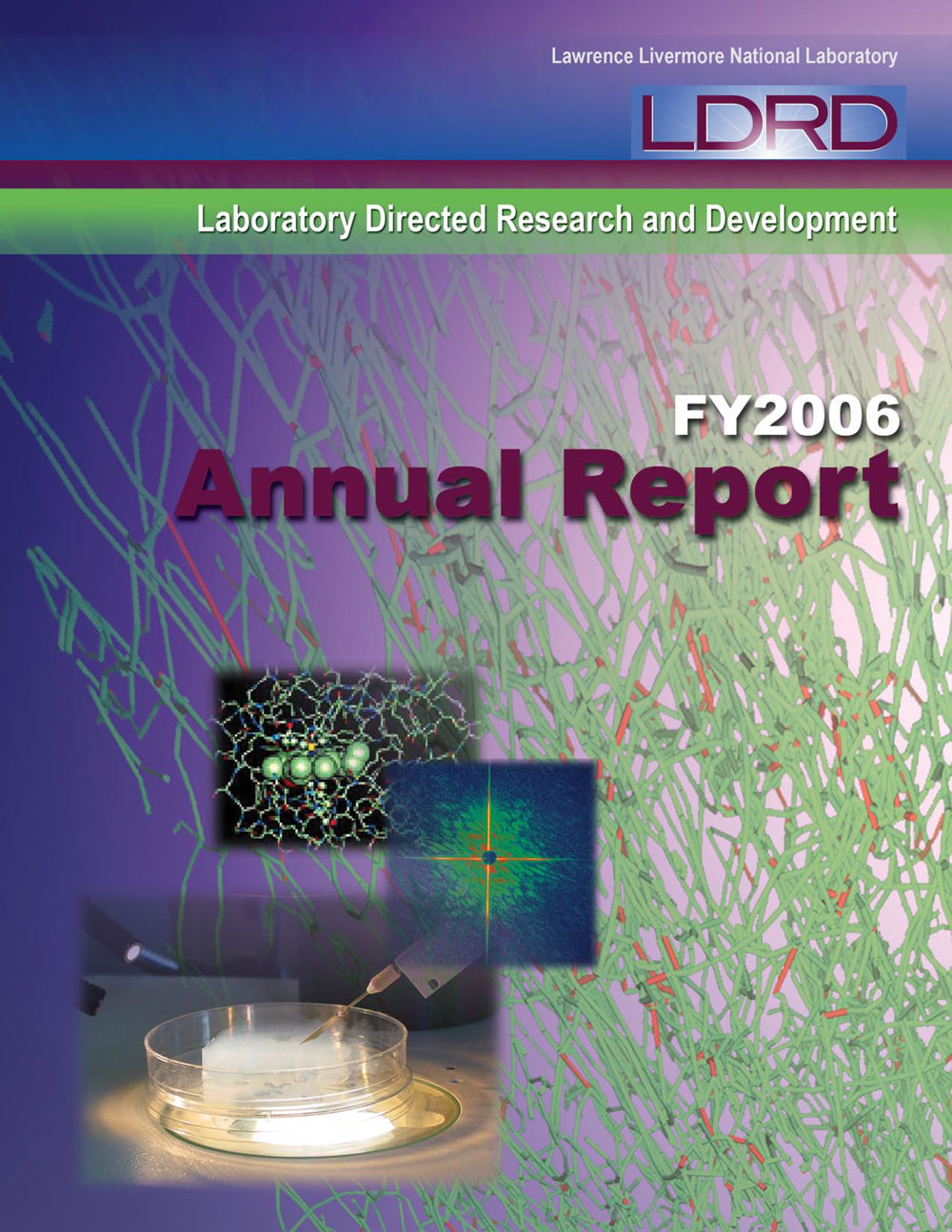 CoverofLLNLFY2006LDRD-AnnualReport