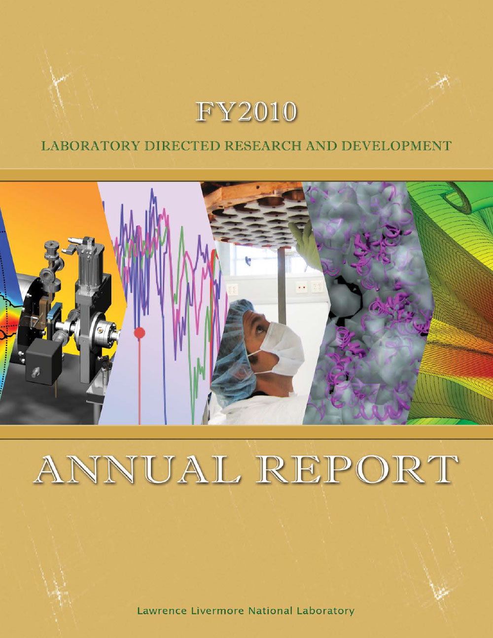 CoverofLLNLFY2010LDRD-AnnualReport
